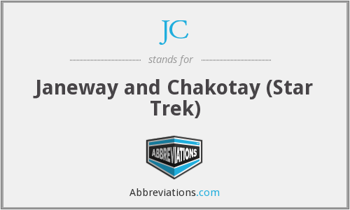 JC - Janeway and Chakotay (Star Trek)