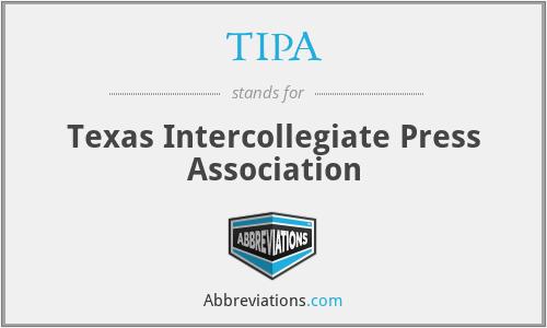TIPA - Texas Intercollegiate Press Association