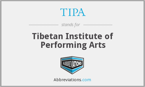 TIPA - Tibetan Institute of Performing Arts