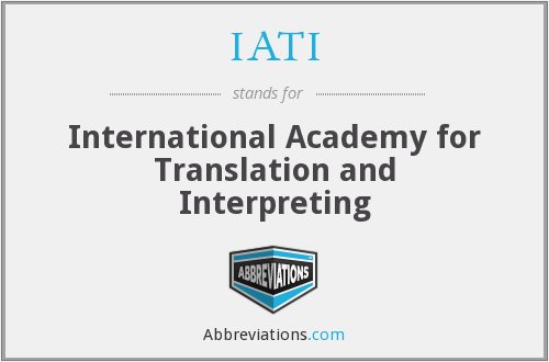 IATI - International Academy for Translation and Interpreting