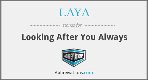 What does LAYA stand for?