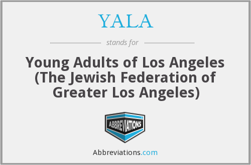 YALA - Young Adults of Los Angeles (The Jewish Federation of Greater Los Angeles)