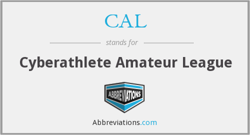 CAL - Cyberathlete Amateur League