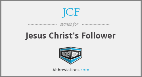 JCF - Jesus Christ's Follower