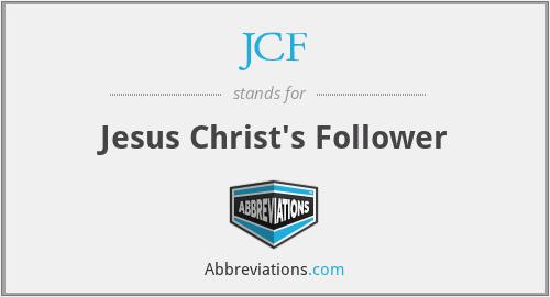 JCF - Jesus Christ's Follower