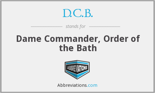 D.C.B. - Dame Commander, Order of the Bath