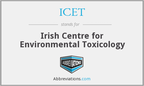 ICET - Irish Centre for Environmental Toxicology