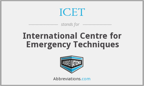 ICET - International Centre for Emergency Techniques