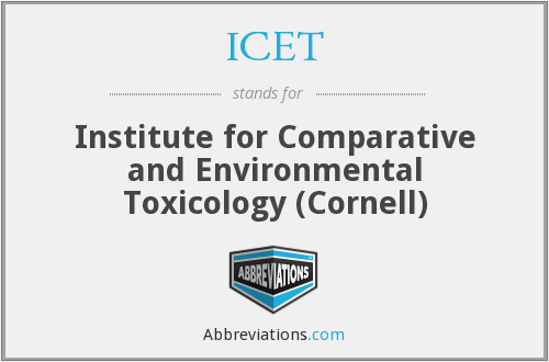 ICET - Institute for Comparative and Environmental Toxicology (Cornell)