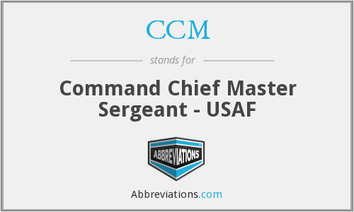 CCM - Command Chief Master Sergeant - USAF