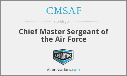 What does CMSAF stand for?