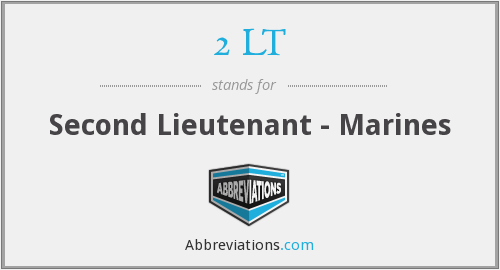 2 LT - Second Lieutenant - Marines
