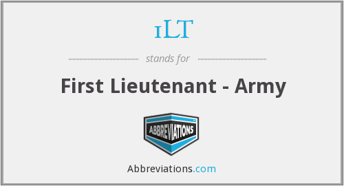 1LT - First Lieutenant - Army