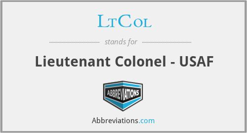 LtCol - Lieutenant Colonel - USAF