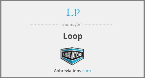 LP - Loop