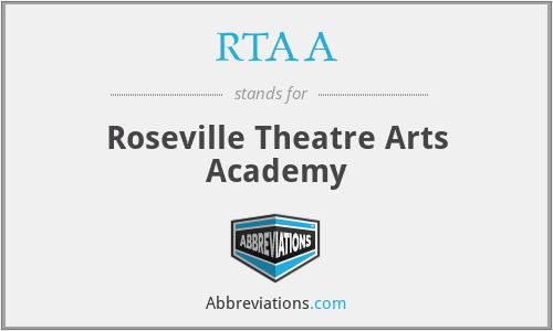 RTAA - Roseville Theatre Arts Academy