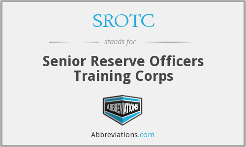 SROTC - Senior Reserve Officers Training Corps