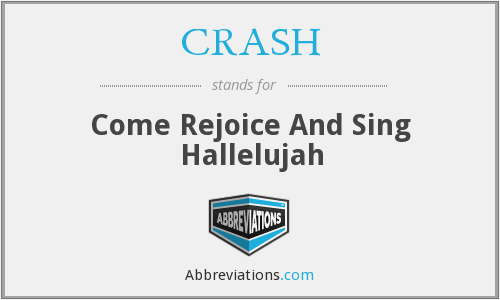 CRASH - Come Rejoice And Sing Hallelujah