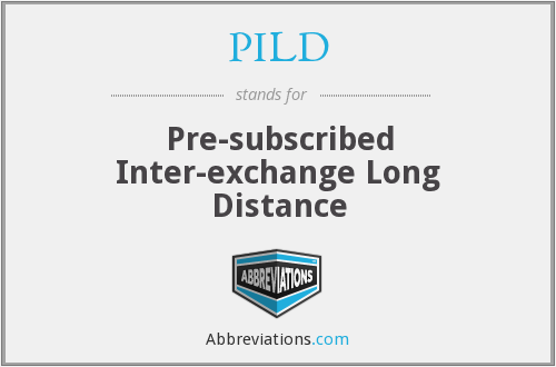 PILD - Pre-subscribed Inter-exchange Long Distance