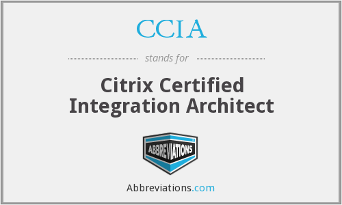 CCIA - Citrix Certified Integration Architect
