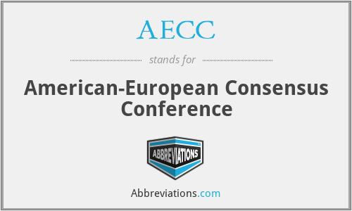 AECC - American-European Consensus Conference