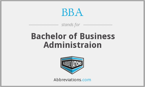 BBA - Bachelor of Business Administraion
