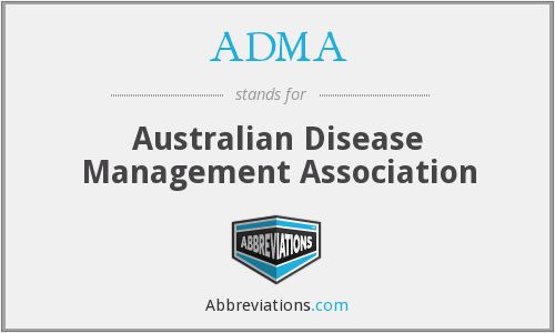 ADMA - Australian Disease Management Association
