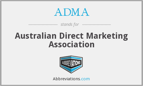 ADMA - Australian Direct Marketing Association
