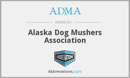 ADMA - Alaska Dog Mushers Association