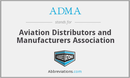 ADMA - Aviation Distributors and Manufacturers Association