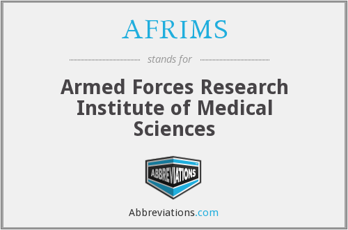 AFRIMS - Armed Forces Research Institute of Medical Sciences