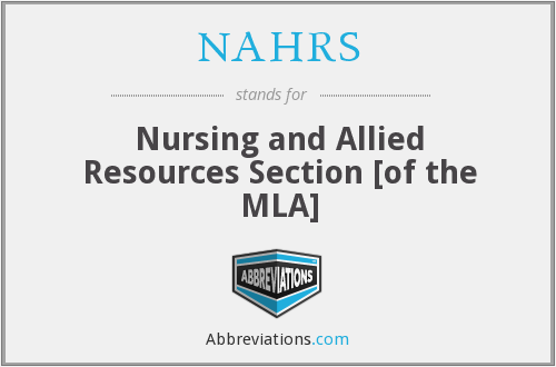 NAHRS - Nursing and Allied Resources Section [of the MLA]