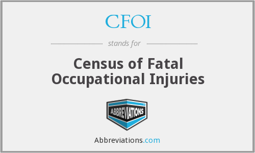 CFOI - Census of Fatal Occupational Injuries