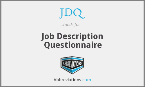 JDQ - Job Description Questionnaire