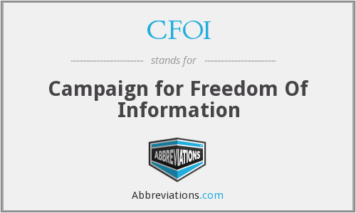 CFOI - Campaign for Freedom Of Information