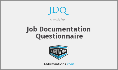 JDQ - Job Documentation Questionnaire