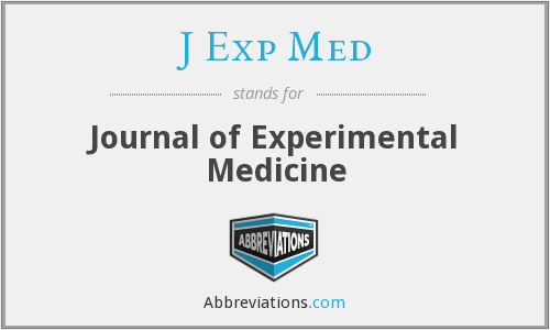 J Exp Med - Journal of Experimental Medicine