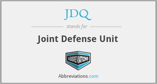 JDQ - Joint Defense Unit