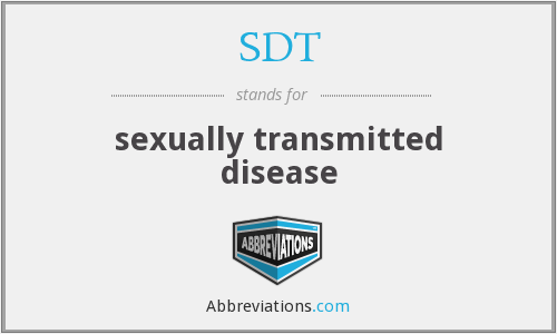 SDT - sexually transmitted disease