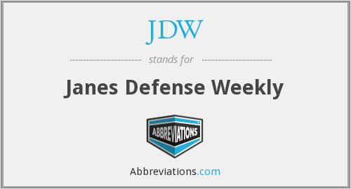 JDW - Janes Defense Weekly