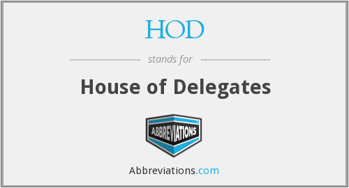 HOD - House of Delegates