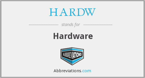 What does HARDW stand for?