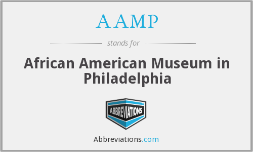 AAMP - African American Museum in Philadelphia