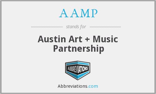 AAMP - Austin Art + Music Partnership