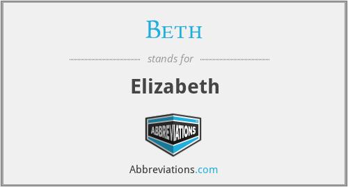 Beth - Elizabeth