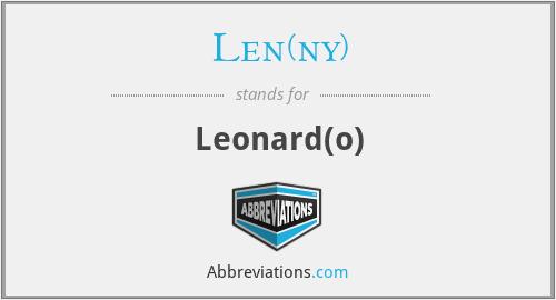 Len(ny) - Leonard(o)