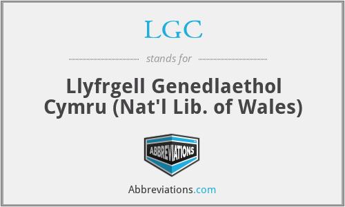 LGC - Llyfrgell Genedlaethol Cymru (Nat'l Lib. of Wales)
