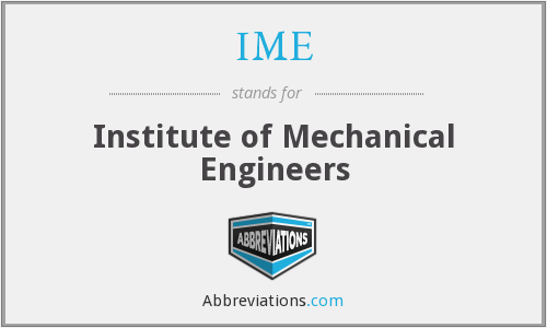 IME - Institute of Mechanical Engineers