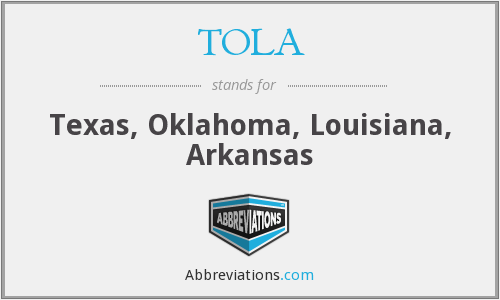 TOLA - Texas, Oklahoma, Louisiana, Arkansas