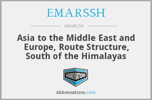 EMARSSH - Asia to the Middle East and Europe, Route Structure, South of the Himalayas